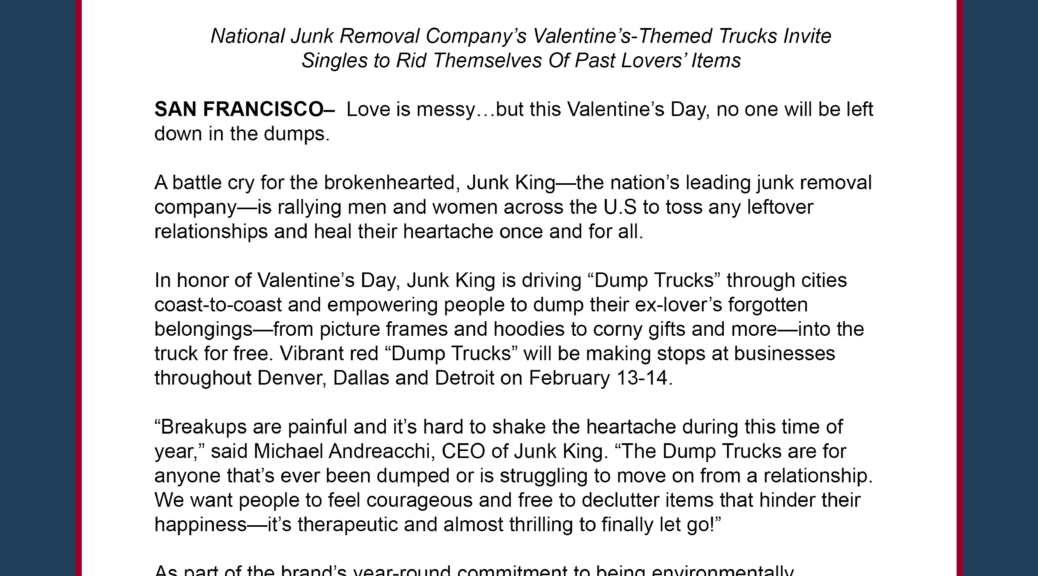 """Out with the Old  Junk King s """"Dump Truck"""" Helps the Heartbroken Say  Farewell to Exes 722a73c6f"""